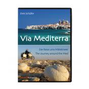 DVD, Via Mediterra, The Journey Around the Mediterranean Sea, by Dirk Schafer (Euro Format)