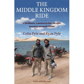 Book - The Middle Kingdom Ride by Ryan & Colin Pyle Product Thumbnail