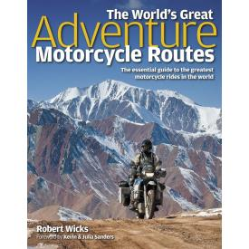 Book - The World's Great Adventure Motorcycle Routes by Robert Wicks Product Thumbnail